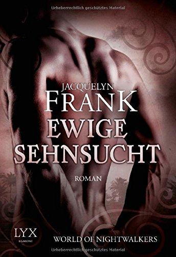 Buchseite und Rezensionen zu 'World of Nightwalkers - Ewige Sehnsucht' von Jacquelyn Frank