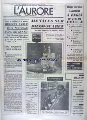 AURORE (L') [No 8844] du 06/02/1973 - MESSMER PARLE D'UN NOUVEAU BOND EN AVANT - MENACES SUR DIEGO-SUAREZ - LA BASE FRANCAISE DE L'OCEAN INDIEN - LES ELECTIONS - VIETNAM - 1ERE RENCONTRE A PARIS DES REPRESENTANTS DE SAIGON ET DU VIETCONG - CONCORDE EST MORT DUT SERVAN-SCHREIBER - LES SPORTS - COHEN A BATTU CHIRINO