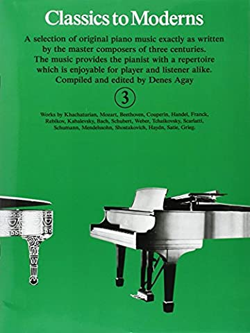 Classics to Moderns Book 3 Piano