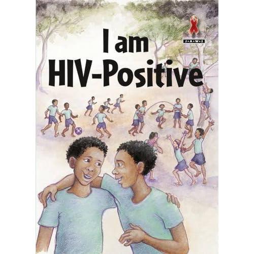 I am HIV Positive