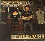 Shut Up N Dance