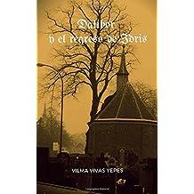 Dalibor y el regreso de Idris: Volume 3 (Dalibor y las almas rebeldes)