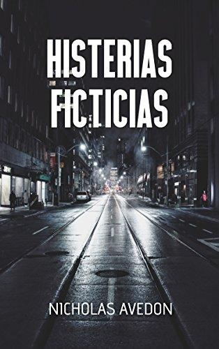 Histerias Ficticias por Nicholas Avedon epub