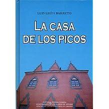 LA CASA DE LOS PICOS.