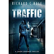 Traffic (A Jaxon Jennings Detective Mystery Thriller Series Book 6)