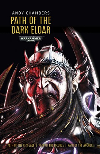 Path of the Dark Eldar (Dark Eldar Trilogy)