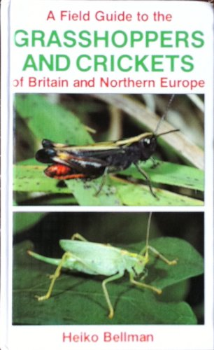 Field Guide to the Grasshoppers of Britain and Europe