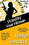 Stand By Your Hitman: Romantic Comedy Mystery (Greatest Hits Mysteries Book 3)