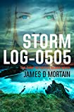 STORM LOG-0505 (Detective Deans Book 1) by James D Mortain
