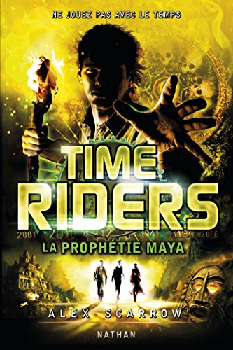 Time Riders - Tome 8 (La Bonne Education...