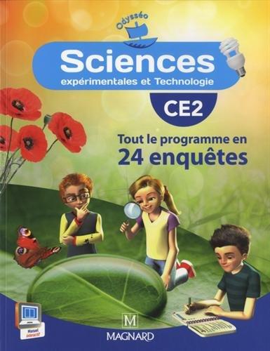 Sciences CE2 Odysséo : Tout le programme en 24 enquêtes par Jean-Michel Rolando