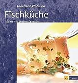 Fischküche. Meine 110 besten Rezepte
