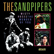 Misty Roses / The Wonder of You by The Sandpipers