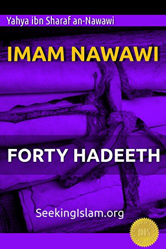 Sacred Scrolls: 40 Hadeeth Nawawi (English Edition)