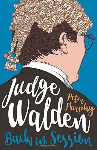Judge Walden: Back in Session (Walden of Bermondsey 2) por Peter Murphy