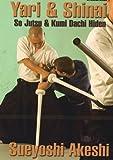 Yari & Shinai, So Jutsu & Kumi Dachi Hiden - DVD