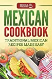 Best Mexican Cookbooks - Mexican Cookbook: Traditional Mexican Recipes Made Easy Review