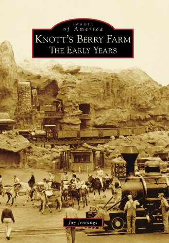 Knott's Berry Farm Ca: The Early