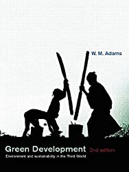 Green Development: Environment and Sustainability in the Third World
