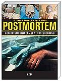Post Mortem: Gerichtsmediziner auf Verbrecherjagd