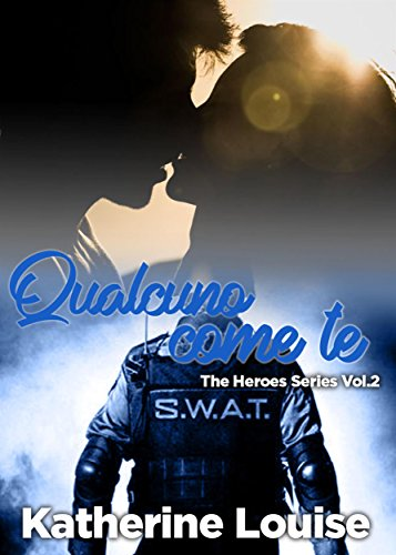Qualcuno come te: The Heroes Series Vol.2