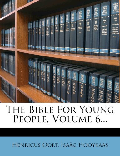 The Bible For Young People, Volume 6...
