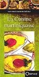 Telecharger Livres La Cuisine martiniquaise (PDF,EPUB,MOBI) gratuits en Francaise