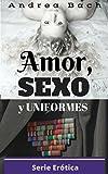 Image de Ficción Erótica: Amor, Sexo y Uniformes: Ficción Erótica.Novela corta (Serie Erótica nº 2)