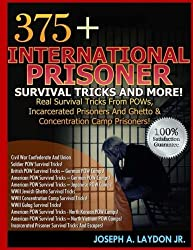 375+ International Prisoner Survival Tricks And More!