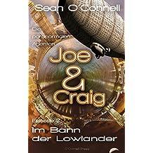 Im Bann der Lowlander (Joe & Craig – Die paranormalen Agenten 2)