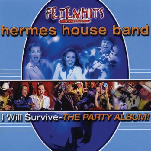 I Will Survive-the Party Album (Hermes House Band-das Album)