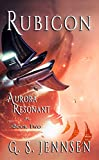 Rubicon: Aurora Resonant Book Two (Aurora Rhapsody 8)