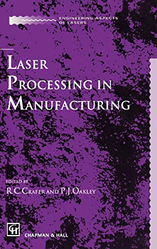 Laser Processing in Manufacturing (Engineering Aspects of Lasers)
