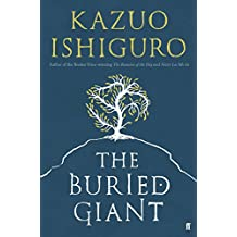 The Buried Giant by Kazuo Ishiguro (3-Mar-2015) Paperback