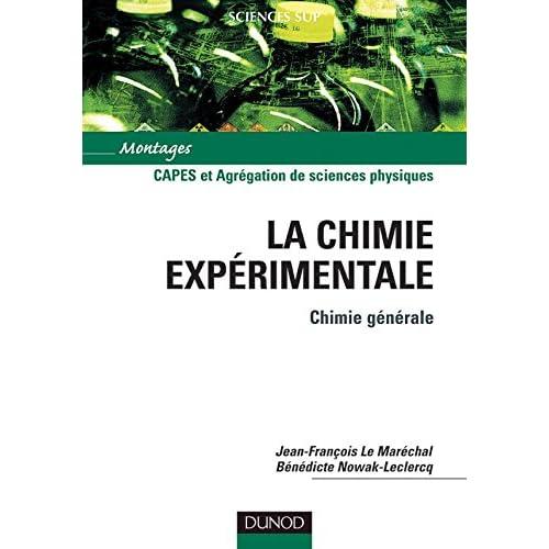 La chimie expérimentale : Tome 1, Chimie générale - CAPES et Agrégation de sciences physiques