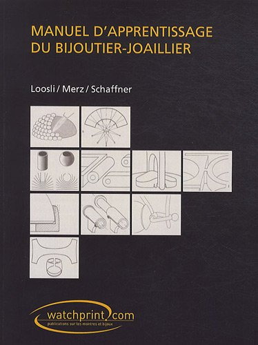 Manuel d'apprentissage du bijoutier-joaillier
