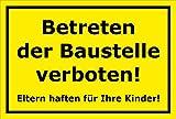 Schild Betreten der Baustelle verboten Eltern haften für Ihre Kinder – 15x20cm, 30x20cm und 45x30cm – Bohrlöcher Aufkleber Hartschaum Aluverbund -S00107C