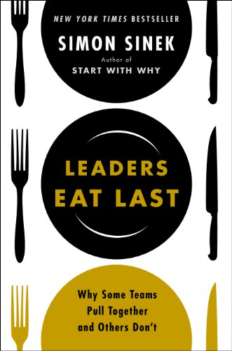 Buchseite und Rezensionen zu 'Leaders Eat Last: Why Some Teams Pull Together and Others Don't' von Simon Sinek