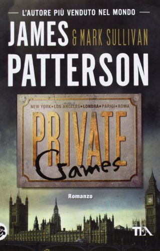 Private games by Mark T. Sullivan James Patterson (2013-01-01)