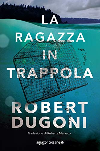 La ragazza in trappola (Tracy Crosswhite Vol. 4)