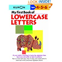 My First Book Of Lowercase Letters (Kumon's Practice Books)