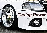 Tuning Power (Wandkalender 2019 DIN A4 quer): Tuning Power Highlights (Geburtstagskalender, 14 Seiten ) (CALVENDO Mobilitaet)