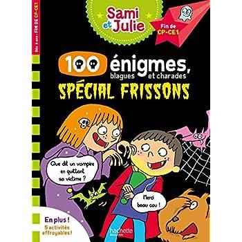 Sami et Julie 100 énigmes, spécial frissons