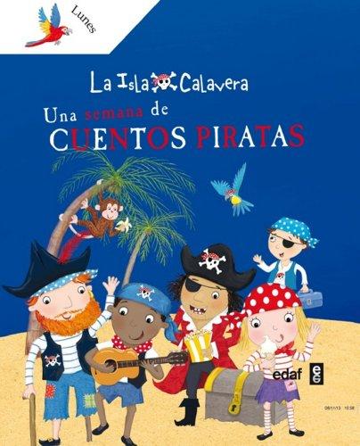Una Semana de Cuentos Piratas (La Isla Calavera)