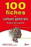 100 fiches de culture générale - Histoire de la pensée
