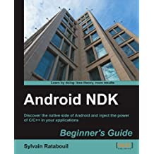 Android NDK Beginner's Guide by Sylvain Ratabouil (2012-01-26)