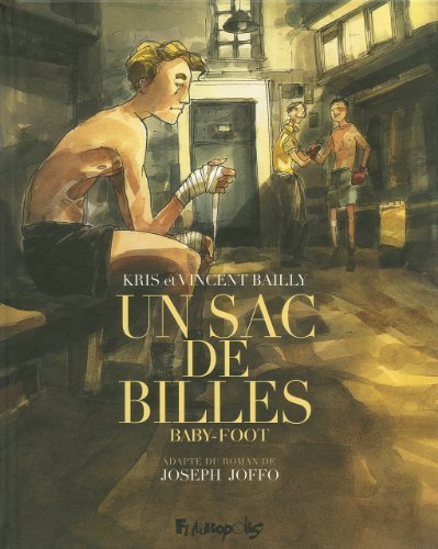 Un Sac De Billes Tome 3-Baby-Foot De Vincent Bailly Auteur, Illustrations, Kris 11 Septembre 2014 Album