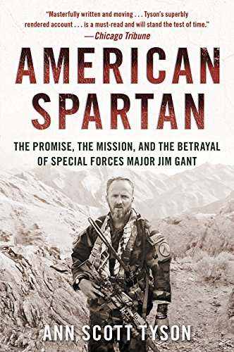 american-spartan-the-promise-the-mission-and-the-betrayal-of-special-forces-major-jim-gant