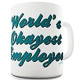 Worlds Okayest Employee Joke Funny Gift Tea Coffee - Best Reviews Guide