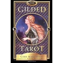 The Gilded Tarot (Boxset includes 78 card Tarot deck) by Ciro Marchetti (7-Sep-2004) Paperback